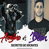 Aczino Vs. Blon: Secretos de Socrates (En Vivo) - EP [Explicit]