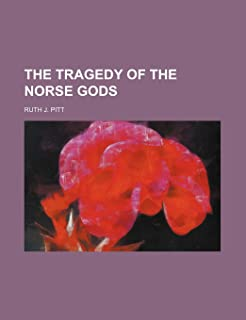 The Tragedy of the Norse Gods