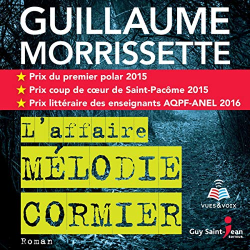 L'affaire Mélodie Cormier [The Mélodie Cormier Affair] audiobook cover art