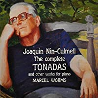 Joaquin Nin-Culmell: Complete Tonadas Other Works by JOAQUIN NIN-CULMELL (2007-12-22)