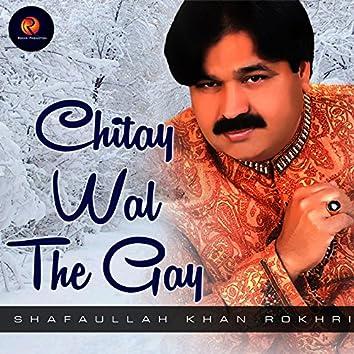 Chitay Wal the Gay