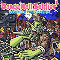 DANCE HALL SOLDIER DJ BANA&FIRE LINKS MIX