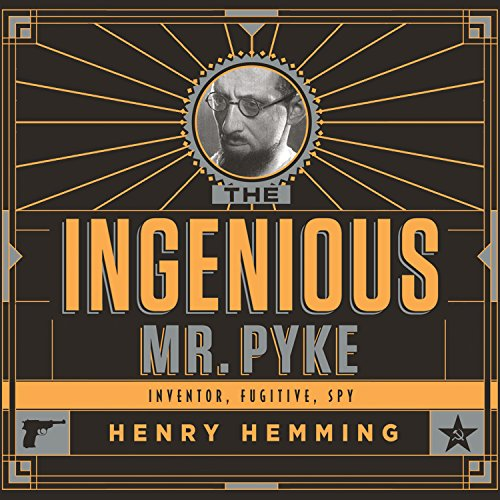 The Ingenious Mr. Pyke audiobook cover art