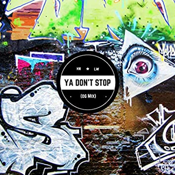 Ya Don't Stop (feat. Menacide & McNastee)