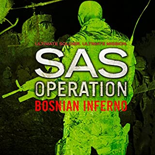 Bosnian Inferno     SAS Operation              By:                                                                                                                                 David Monnery                               Narrated by:                                                                                                                                 James Lailey                      Length: 8 hrs and 45 mins     1 rating     Overall 5.0