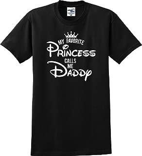 My Favorite Princess Calls Me Daddy T-Shirt (S-5X)