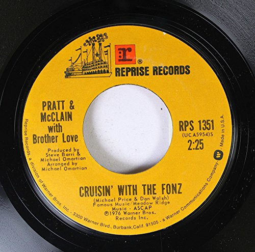 Pratt & McClain with Brother Love 45 RPM Cruisin\' With The Fonz / Happy Days
