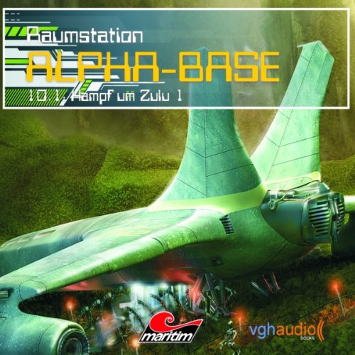 Kampf um Zulu I (Raumstation Alpha-Base 10.1) Titelbild
