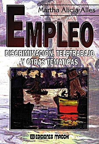Empleo: Discriminacion, Teletrabajo y Otras Tematicas (Spanish Edition)