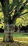 Bäume für jeden Garten: Ein kreativer Ratgeber
