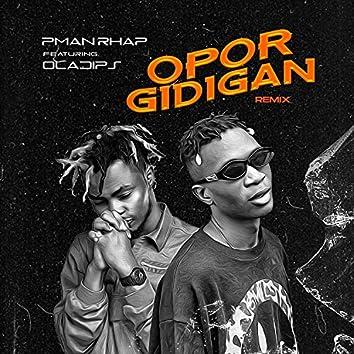Opor Gidigan (feat. Oladips)