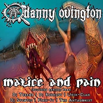 Malice & Pain