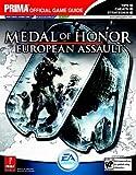 Medal of Honor, European Assault - Prima's Official Game Guide (Prima Official Game Guides) by D. Hodgson (2005-01-31) - 31/01/2005
