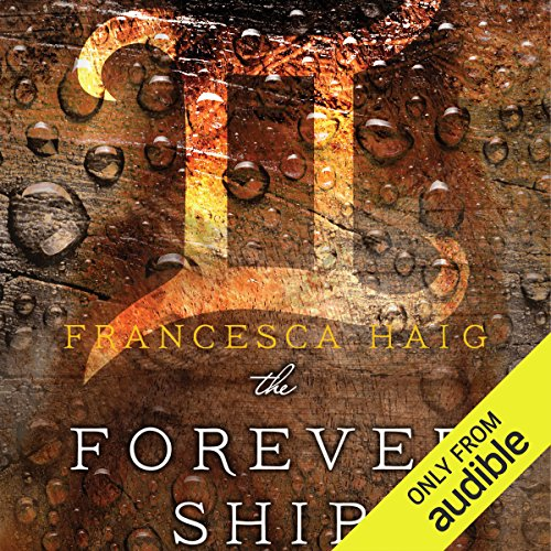 The Forever Ship audiobook cover art