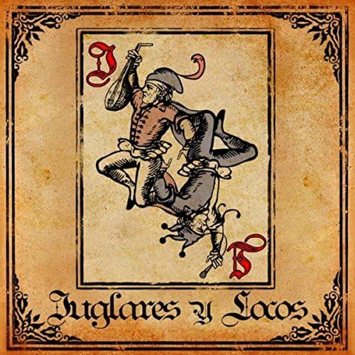 Juglares y Locos