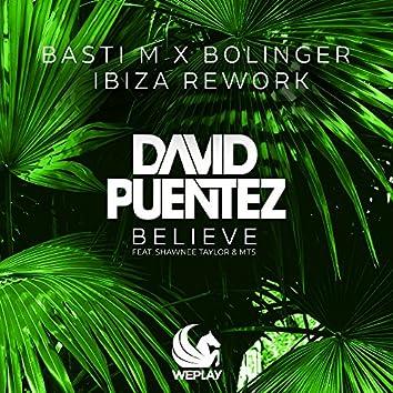 Believe (feat. Shawnee Taylor & MTS) [Basti M x Bolinger Ibiza Rework]