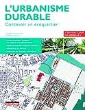 L'urbanisme durable: Concevoir un écoquartier