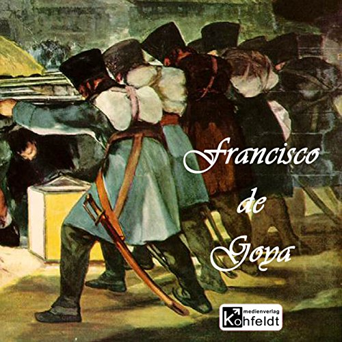 Francisco de Goya (Berühmte Maler) Titelbild