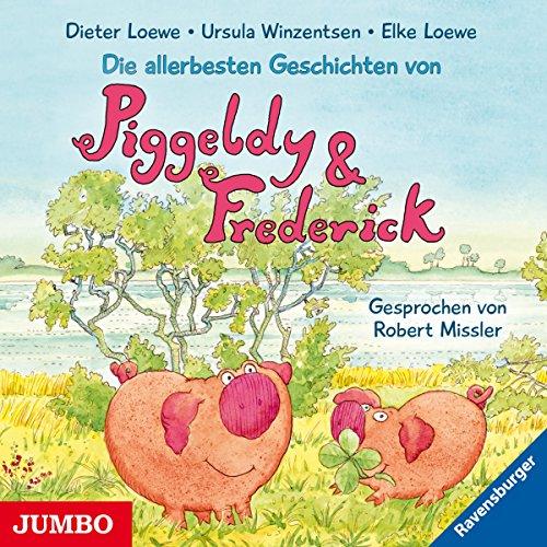 Die allerbesten Geschichten von Piggeldy und Frederick Titelbild