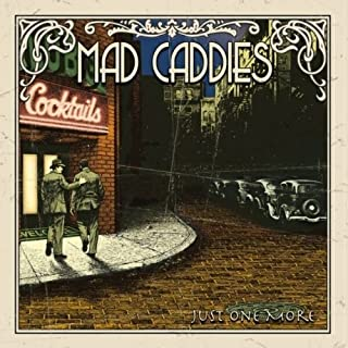 Just One More by Mad Caddies (2003-03-11)