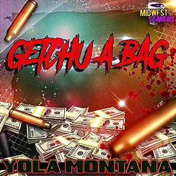 GETCHU A BAG