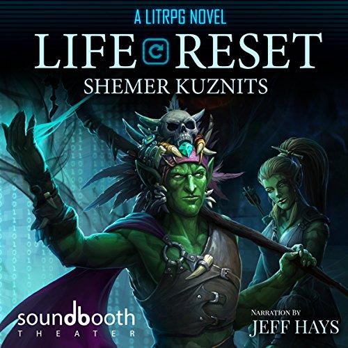Life Reset: A LitRPG Novel audiobook cover art