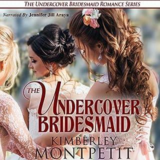 The Undercover Bridesmaid                   Autor:                                                                                                                                 Kimberley Montpetit                               Sprecher:                                                                                                                                 Jennifer Jill Araya                      Spieldauer: 6 Std. und 6 Min.     Noch nicht bewertet     Gesamt 0,0