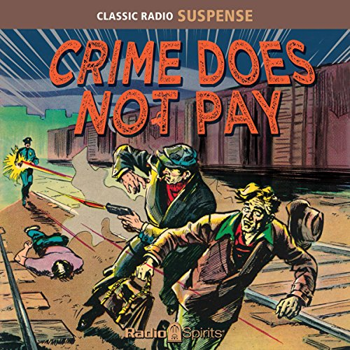 Crime Does Not Pay audiobook cover art