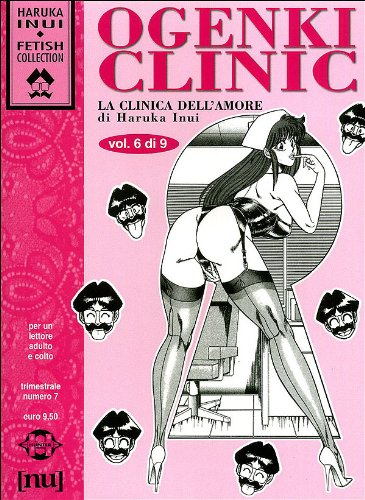 Ogenki Clinic. La clinica dell'amore (Vol. 6)