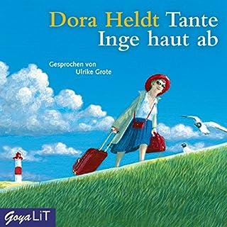 Tante Inge haut ab                   Autor:                                                                                                                                 Dora Heldt                               Sprecher:                                                                                                                                 Ulrike Grote                      Spieldauer: 3 Std. und 37 Min.     332 Bewertungen     Gesamt 4,1