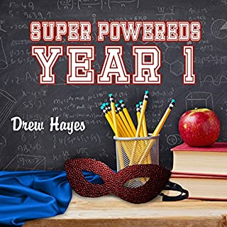 Super Powereds: Year 1     Super Powereds, Book 1              Auteur(s):                                                                                                                                 Drew Hayes                               Narrateur(s):                                                                                                                                 Kyle McCarley                      Durée: 26 h et 11 min     77 évaluations     Au global 4,7