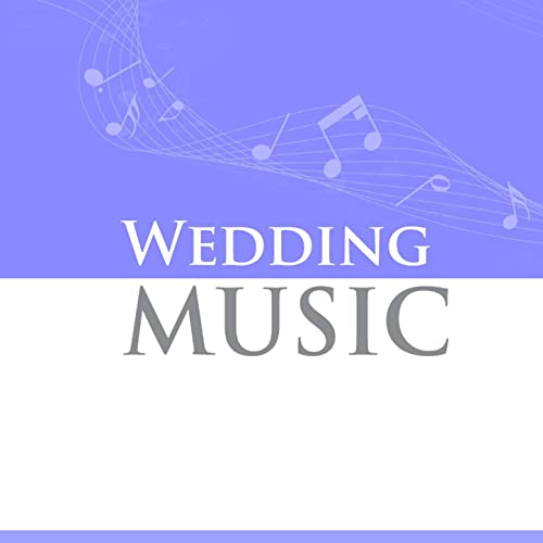 Wedding Music by Various artists on Amazon Music - Amazon com