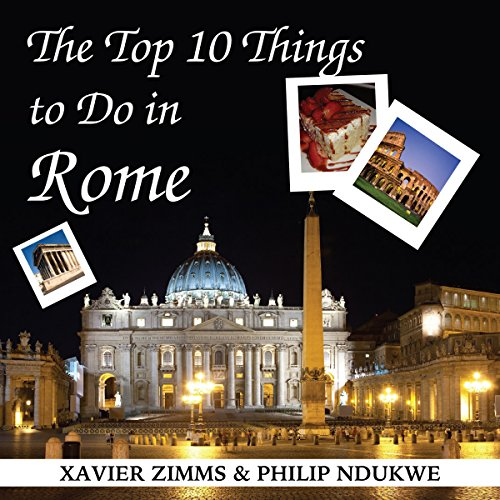 The Top 10 Things to Do in Rome audiobook cover art