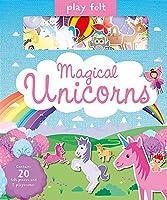 Play Felt Magical Unicorns (Soft Felt Play Books)