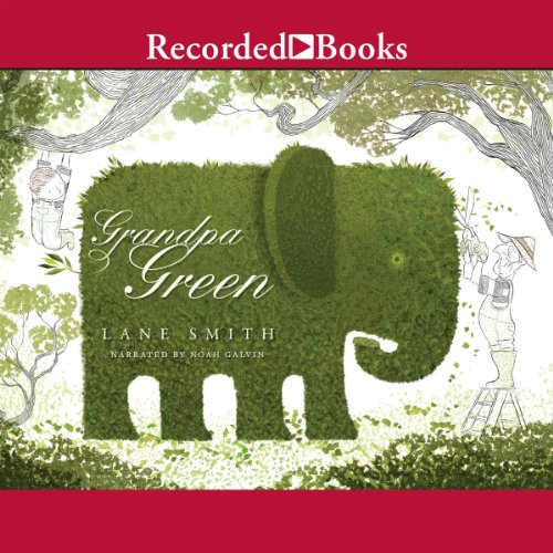 Grandpa Green audiobook cover art