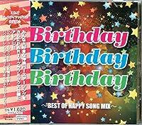 Birthday Birthday Birthday~BEST OF HAPPY SONG MIX~