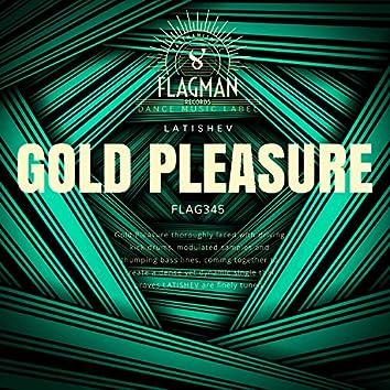 Gold Pleasure