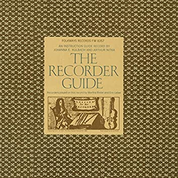 The Recorder Guide: An Instruction Guide Record