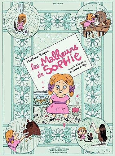 Les Malheurs de Sophie. D'après l'œuvre de la Comtesse de Ségur (French...