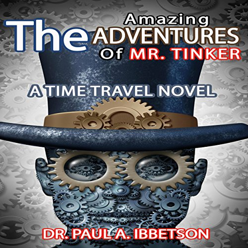 The Amazing Adventures of Mr. Tinker cover art