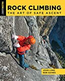 Rock Climbing: The Art of Safe Ascent