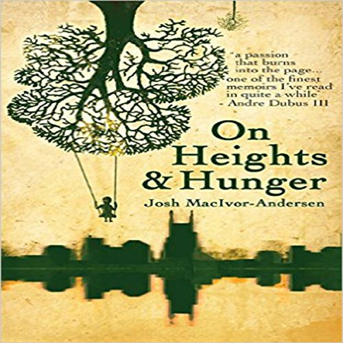 On Heights & Hunger audiobook cover art