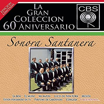 La Gran Colección del 60 Aniversario CBS - Sonora Santanera