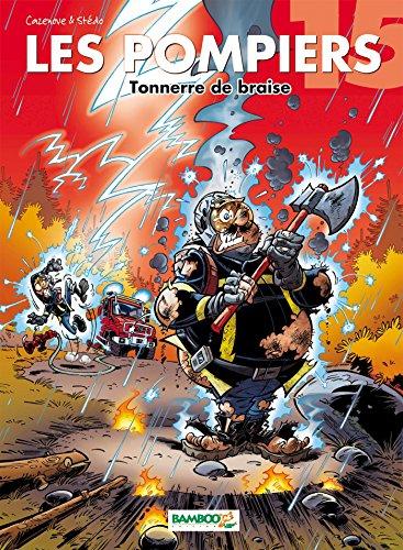 Les Pompiers - tome 15 - Tonnerre de braise