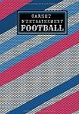 Carnet d'entraînement football: Cahier de football | Journal de bord & notes | Garder une trace de vos entraînements et améliorer vos compétences de ... pour footballeur, Coach et fan de foot.
