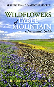 Paperback Wildflowers of Table Mountain a Naturalist's Guide 2018 Book