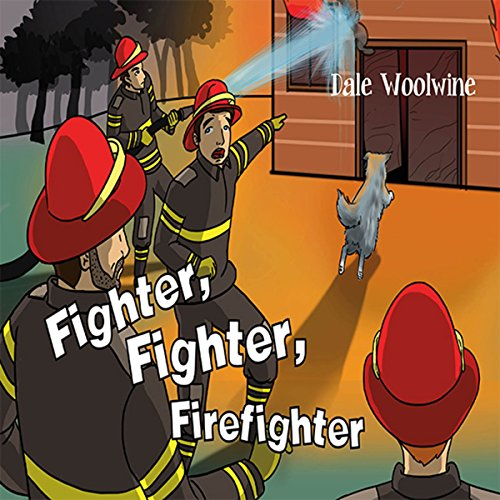 Fighter, Fighter, Firefighter audiobook cover art