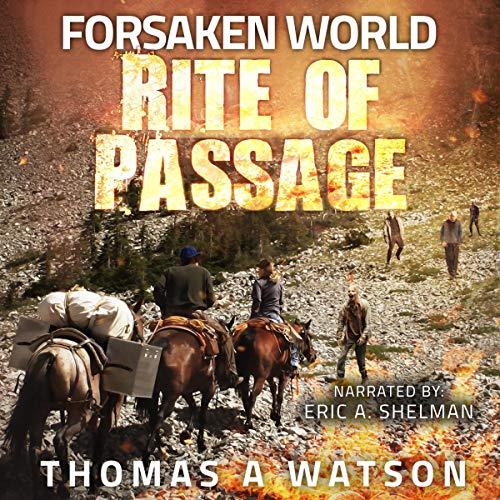Rite of Passage: Forsaken World, Book 3