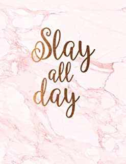Slay all day: Cute pink marble notebook   Journal for women and girls    ★ School supplies ★ Personal diary ★ Office notes    8.5 x 11 - A4 notebook   150 pages workbook (Girl power collection)