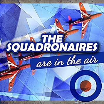 The Squadronaires Are in the Air